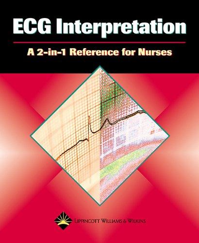 Ecg Interpretation: A 2in1 Reference For Nurses