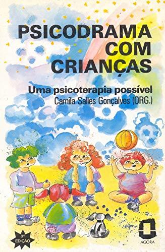 Psicodrama com crianças: Uma psicoterapia possível