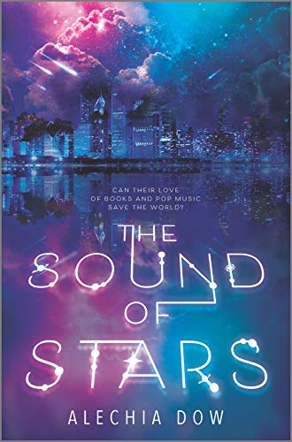 The Sound of Stars by [Alechia Dow]