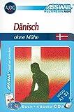 ASSiMiL Selbstlernkurs für Deutsche: Dänisch ohne Mühe. Multimedia-Classic. Lehrbuch, (inkl. 4 Audio-CDs) (170 Min. Tonaufnahmen)