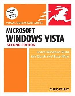 Microsoft Windows Vista: Visual QuickStart Guide by [Chris Fehily]