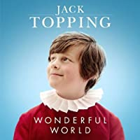 Wonderful World by Jack Topping (2013-05-03)