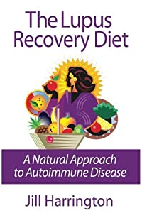 Pdf free download the lupus recovery diet: a natural approach to aut….