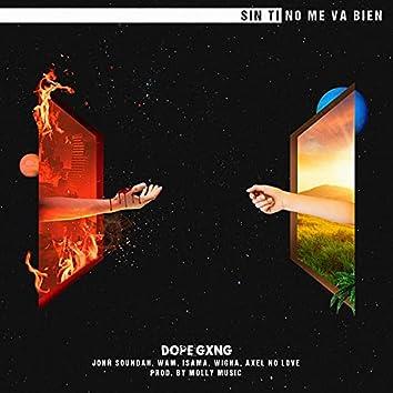 Sin ti no me va bien (feat. Wam, Wigha, IsAma & Axel No Love)