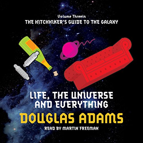Life, the Universe, and Everything                   Written by:                                                                                                                                 Douglas Adams                               Narrated by:                                                                                                                                 Martin Freeman                      Length: 5 hrs and 44 mins     1 rating     Overall 5.0