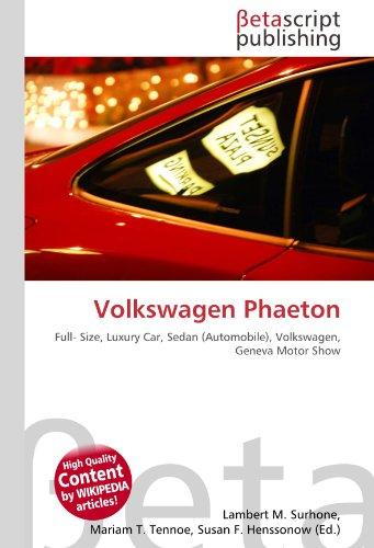 Volkswagen Phaeton: Full- Size, Luxury Car, Sedan (Automobile), Volkswagen, Geneva Motor Show