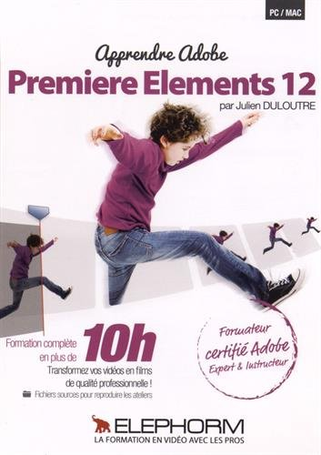 Apprendre Premiere Elements 12 (1DVD)