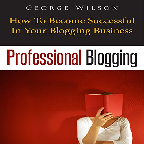 Professional Blogging cover art