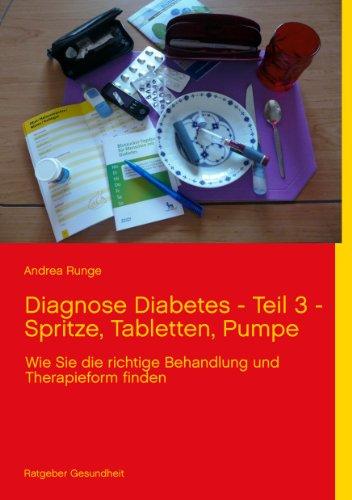 Diagnose Diabetes - Teil 3 - Spritze, Tabletten, Pumpe: Wie Sie die richtige Behandlung und Therapieform finden