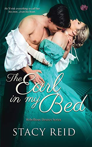 Download The Earl in My Bed (Rebellious Desires) 1986680991