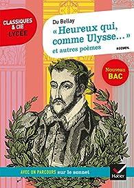 Heureux Qui Comme Ulysse Joachim Du Bellay