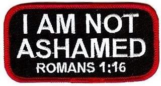 I am NOT ASHAMED Christian Embroidered Biker Vest Patch