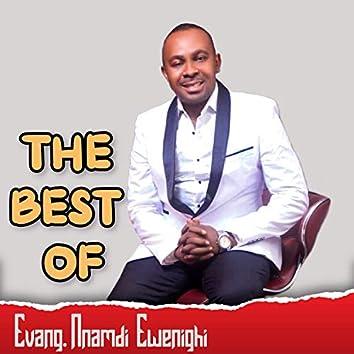 The Best of Evang. Nnamdi Ewenighi