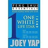 Yap, J: Feng Shui Essentials -- 1 White Life Star - Joey Yap