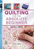 Quilting for the Absolute Beginner (Absolute Beginner Craft)