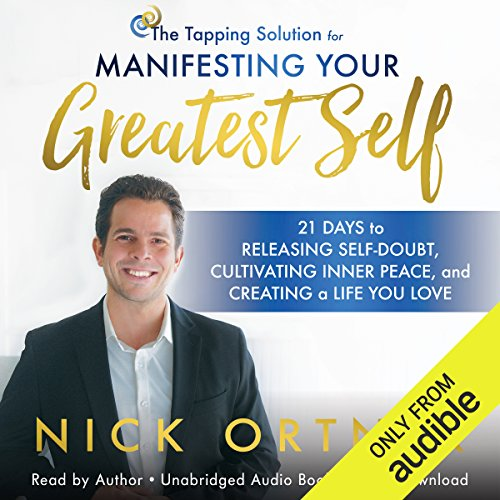 The Tapping Solution for Manifesting Your Greatest Self audiobook cover art