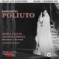 『ポリウート』全曲 ヴォットー&スカラ座、マリア・カラス、フランコ・コレッリ、エットーレ・バスティアニーニ、他(1960 モノラル)(2CD)