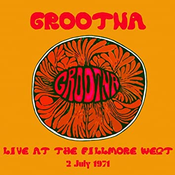 Live At the Fillmore West - 2 July 1971 (Remastered) [Live]