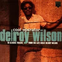 Cool Operator: 19 Classic Tracks by Delroy Wilson