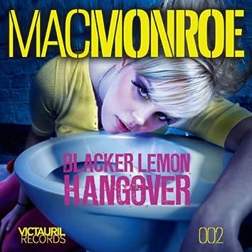 Hangover / Blacker Lemon