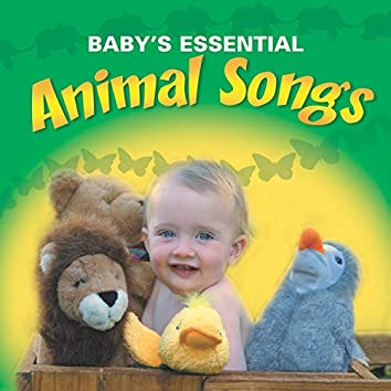 Baby's Essential - Animal Songs