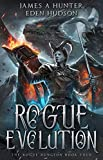 Rogue Evolution: A litRPG Adventure (The Rogue Dungeon Book 4) (English Edition)