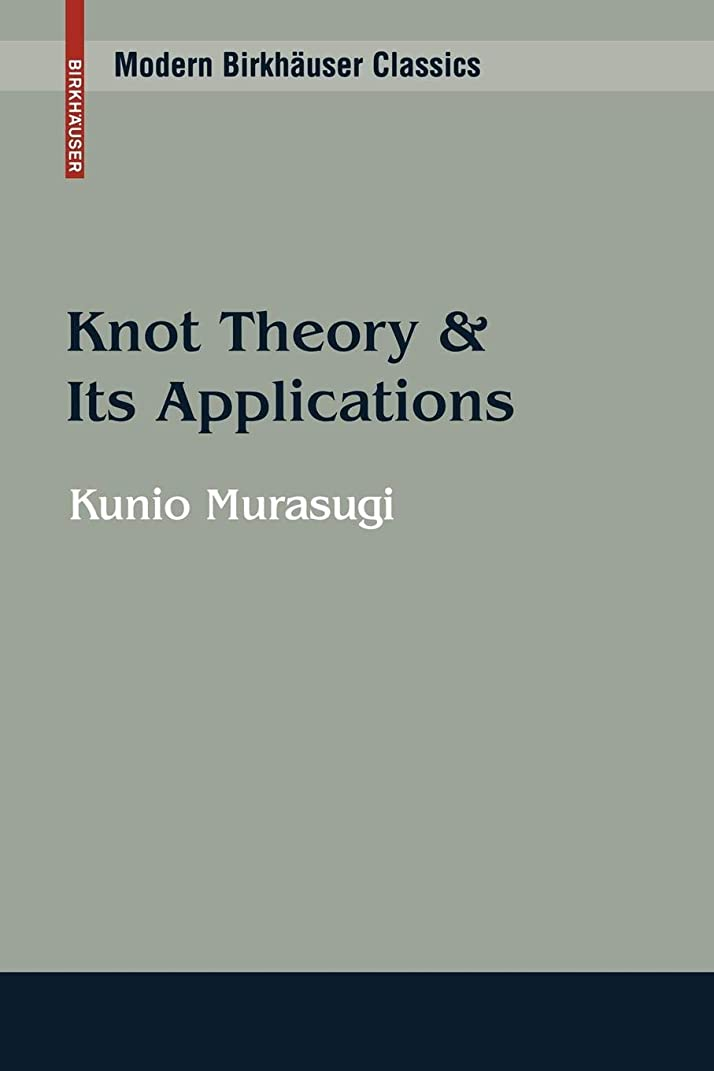 多様な快適バラエティKnot Theory and Its Applications (Modern Birkhaeuser Classics)