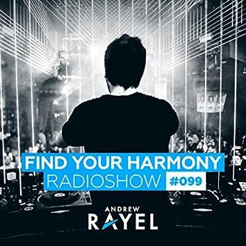 Find Your Harmony Radioshow #099