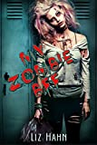 My Zombie BFF: - a novelette (YA Short Tales Book 1) (English Edition)