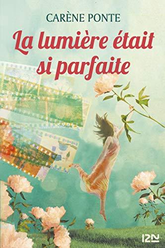 La lumière était si parfaite (French Edition)