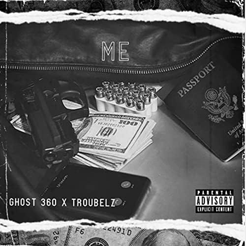 Ghost 360 & Troubelz