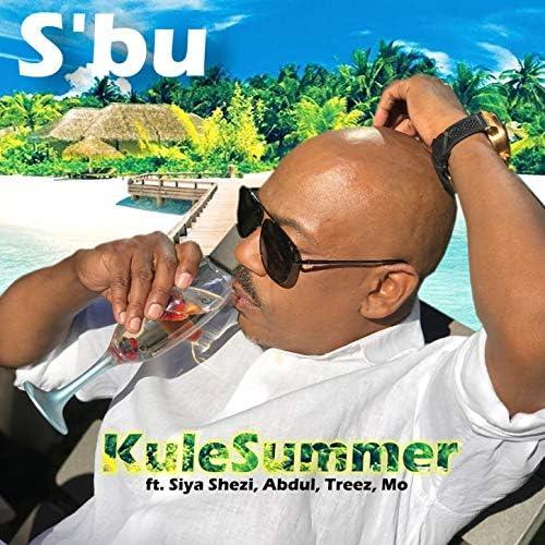 S'bu feat. Siya Shezi, Abdul, The Treez & Mo
