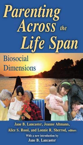 Parenting Across the Life Span (Foundations of Human Behavior)