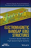 Electromagnetic Bandgap (EBG) Structures: Common Mode Filters for High Speed Digital Systems (English Edition)
