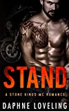 STAND (Stone Kings Motorcycle Club, Book 4) (Stone Kings Motorcycle Club Romance)