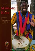 A Life for the Djembe - Traditional Rhythms of the Malinke (Music CD included)