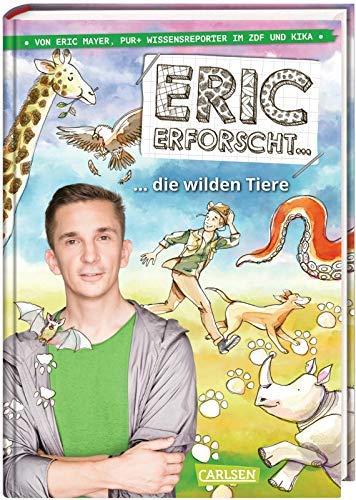 Eric erforscht … 2: Die wilden Tiere