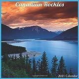 Canadian Rockies 2021 Calendar: Official Canadian Rockies 2021 Wall Calendar