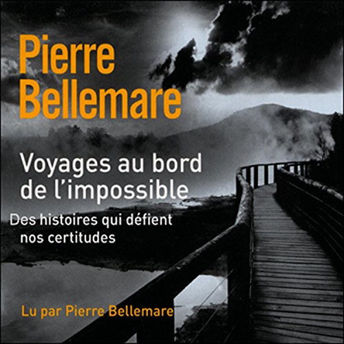 Voyages au bord de l'impossible 3 audiobook cover art