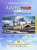 LiteraTour. UK culture & society. Per le Scuole superiori. Ediz. per la scuola. Con espansione online (Vol. 1-2)
