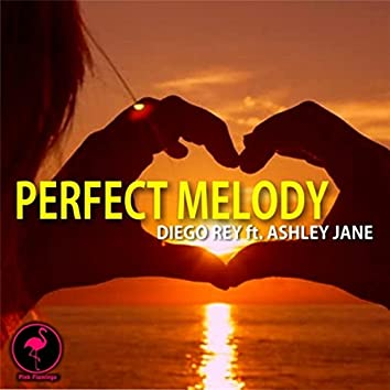 A Perfect Melody