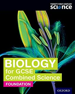 Twenty First Century Science: Biology for GCSE Combined Science Foundation: Student Book