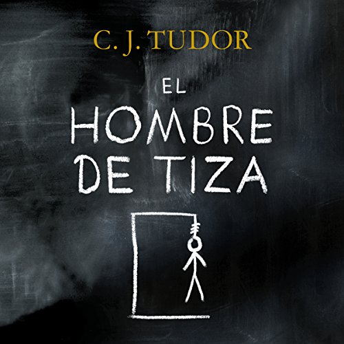 El hombre de tiza [The Chalk Man] audiobook cover art