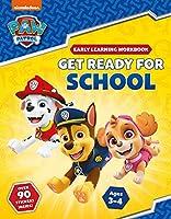 Get Ready for School! (PAW Patrol Early Learning Sticker Workbook)