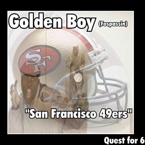 San Francisco 49ers Quest for 6