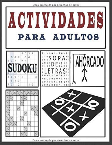 Actividades para Adultos - Sopa de Letras, Sudoku, Ahorcado: Más de 250 juegos [Sudoku, sopa de letras, Laberintos, Kakuro y mas] Letra grande: 1