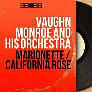 Marionette / California Rose (Mono Version)