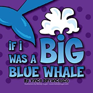 If I Was A Big Blue Whale