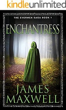 Enchantress (The Evermen Saga Book 1)