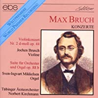 Violin Concert 2/Suite For Org by BRUCHMAX